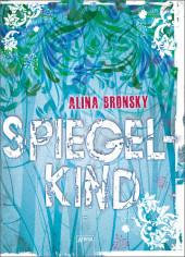 Alina Bronsky Spiegelkind