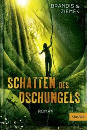 Katja Brandis Hans-Peter Ziemek Schatten des Dschungels
