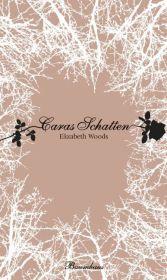 Elizabeth Woods Caras Schatten