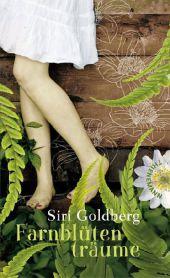 Siri Goldberg Farnblütenträume