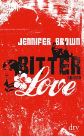 Jennifer Brown Bitter love