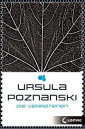 Ursula Poznanski Die Verratenen