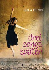 Lola Renn Drei Songs später