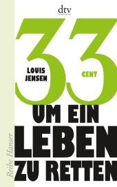 Louis Jensen 33 Cent um ein Leben zu retten