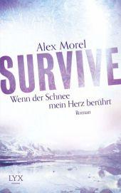 Alex Morel Survive: Wenn der Schnee mein Herz berührt