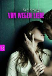 Kody Keplinger Von wegen Liebe