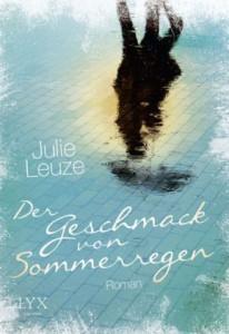Julie Leuze Der Geschmack von Sommerregen