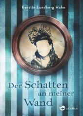 Kerstin Lundberg Hahn Der Schatten an meiner Wand
