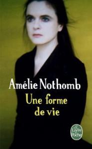 Amélie Nothomb So etwas wie ein Lebe