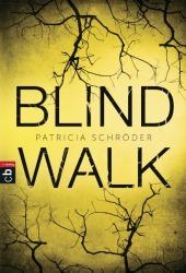 Patricia Schröder Blind walk