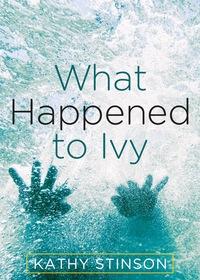 What Happened to Ivy - Die Wahrheit über Ivy
