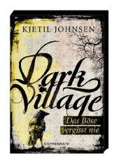 Kjetil Johnsen Dark Village das Böse vergisst nie