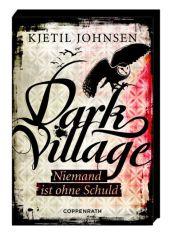 Kjetil Johnsen Dark Village Niemand ist ohne Schuld