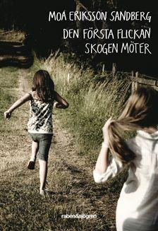 Moa Eriksson Sandberg - Und plötzlich war der Wald so still