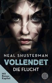 Neal Shusterman - Vollendet: Die Flucht