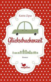 Katrin Zipse Glücksdrachenzeit