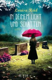 Louisa Reid In deinem Licht und Schatten