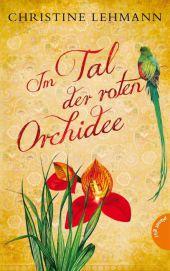 Christine Lehmann Im Tal der roten Orchidee
