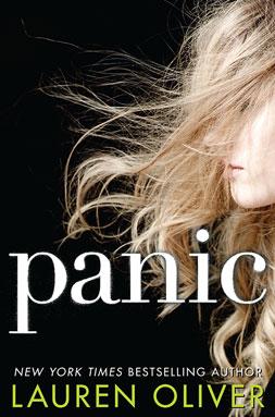 Lauren Oliver - Panic: Wer Angst hat, ist raus!