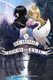 Soman Chainani School for Good and Evil