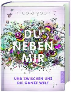 Nicola Yoon - Du neben mir und zwischen uns die ganze Welt