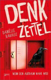 Daniëlle Bakhuis Denkzettel Wenn dein Albtraum wahr wird
