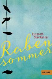 Elisatbeth Steinkellner - Rabensommer