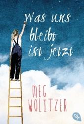 Meg Wolitzer Was uns bleibt ist jetzt