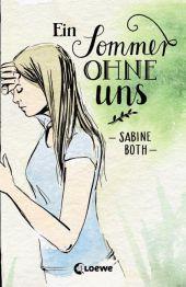 Sabine Both Ein Sommer ohne uns