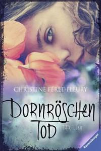 Christine Féret-Fleury Dornröschentod