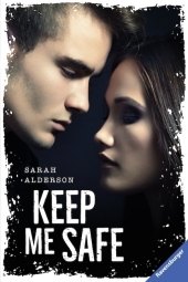 Sarah Alderson - Keep me safe