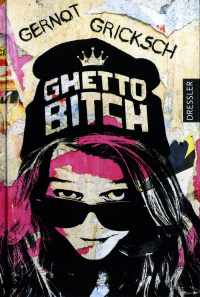Gernot Gricksch Ghetto bitch