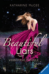 Katharine McGee Beautiful Liars: Verbotene Gefühle