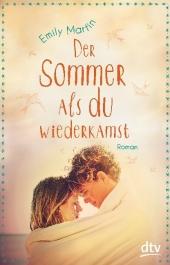 Emily Martin - Der Sommer, als du wiederkamst