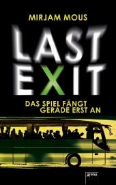 Mirjam Mous - Last Exit: Das Spiel fängt gerade erst an