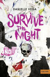 Danielle Vega Survive the night
