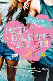 Cristina Chiperi Mein Dilemma bist du! Und ich denke nur an dich
