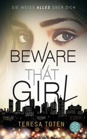 Teresa Toten Beware that girl