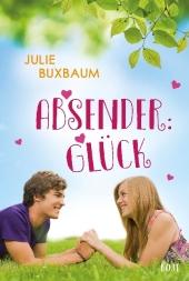 Julie Buxbaum Absender Glück