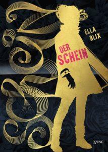 Ella Blix - Der Schein