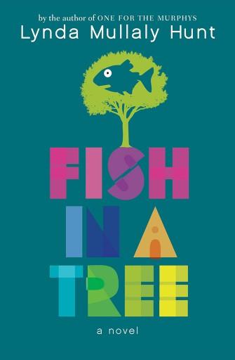 Lynda Mullaly Hunt - Wie ein Fisch im Baum