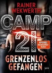 Rainer Wekwerth Camp 21 Grenzenlos gefangen