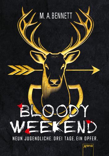 M.A. Bennett - Bloody Weekend