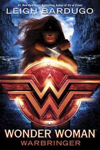 Leigh Bardugo - Wonder Woman: Kriegerin der Amazonen