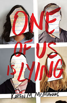Karen M. McManus - One of us is lying