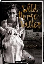 Kyra Dittmann - Wild Horse Valley