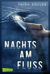 Trish Doller - Nachts am Fluss