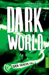 Tobias Rafael Junge - Dark World: Der geheime Code