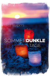 Alice Kuipers - Sommerdunkle Tage