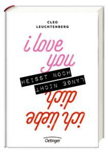 Cleo Leuchtenberg - I love you heißt noch lange nicht ich liebe dich